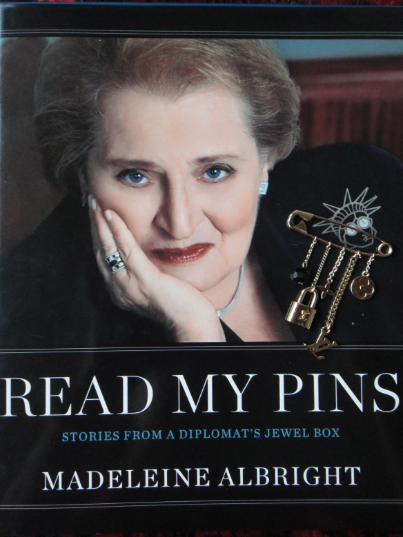 """Read my Pins"" Madeleine Albright"